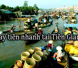 vay tiền nhanh khu vực Tiền Giang
